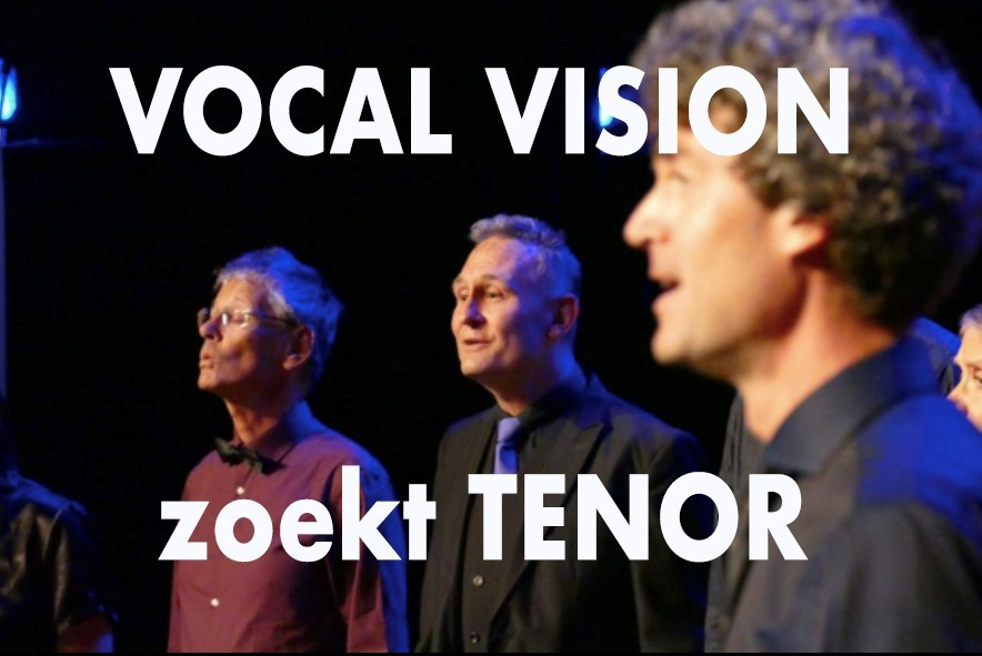 Vocal Vision zoekt tenor!